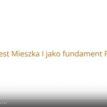 WYKŁAD: Chrzest Mieszka I jako fundament Polski – prof. Krzysztof Ożóg