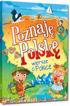 """WIERSZE: """"Poznaję Polskę – wiersze o Polsce"""""""