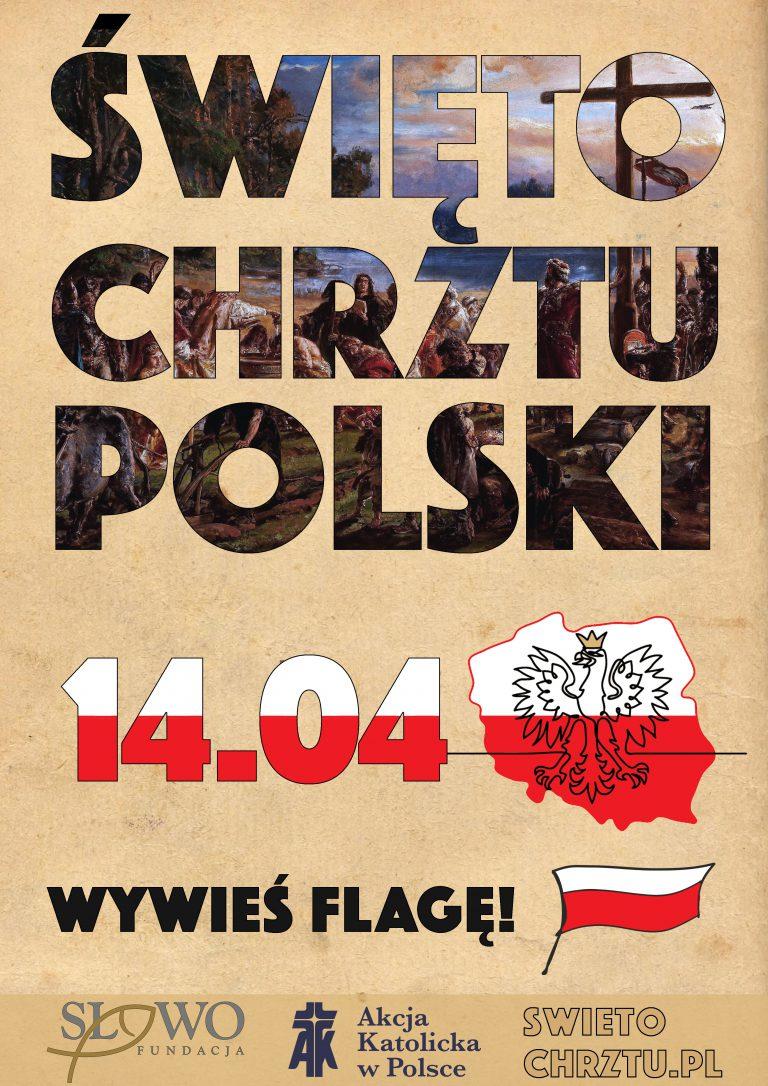 Święto Chrztu Polski - wywieś flagę 14 kwietnia