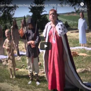 """FILMY: """"Chrzest Polski"""" – Katecheza na Jubileusz 1050. rocznicy Chrztu Polski"""